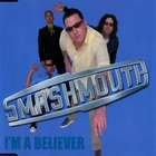 Smash Mouth - I'm A Believer (MCD)