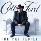 Colt Ford - We The People, Vol. 1