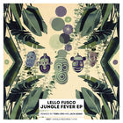 Lello Fusco - Jungle Fever (EP)