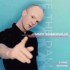 Jimmy Somerville - Manage The Damage (Expanded Edition) - 'club Root Beer' The Dance Remixes CD2