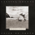 Casting Crowns - Voice Of Truth : Ultimate Hits Collection