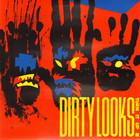 Dirty Looks - Turn It Up (Vinyl)