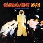 Parliament Live - P. Funk Earth Tour