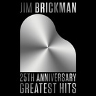 Jim Brickman - 25th Anniversary