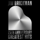 Jim Brickman - 25th Anniversary