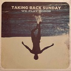 Taking Back Sunday - We Play Songs (EP)
