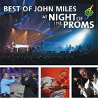 John Miles - Best Of John Miles At Night Of The Proms