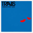 Travis - Kissing In The Wind (CDS)