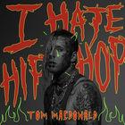 I Hate Hip-Hop (CDS)
