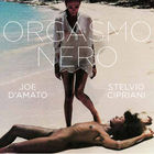 Stelvio Cipriani - Orgasmo Nero (Original Motion Picture Soundtrack)