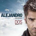 Alejandro Fernandez - Dos Musdos Evolucion