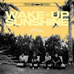 Wake Up Sunshine