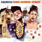 Squeeze - King George Street (VLS)