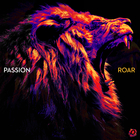 Passion - Roar