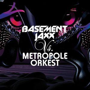 Basement Jaxx Vs. Metropole Orkest