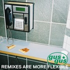 GusGus - Remixes Are More Flexible, Pt. 1