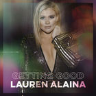 Lauren Alaina - Getting Good (EP)