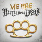 We Are Bury Your Dead (EP)