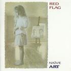 Naïve Art (30Th Anniversary Expanded Edition) CD1