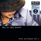 Jill Scott - Who Is Jill Scott: Words and Sounds Vol. 1