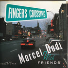Marcel Dadi - Fingers Crossing