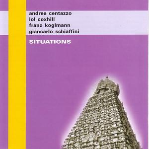 Situations (With Lol Coxhill & Franz Koglmann)