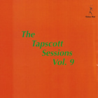 The Tapscott Sessions Vol. 9