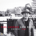 Paul Carrack - Love Songs, Vol. 1