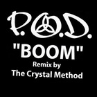 P.O.D. - Boom (The Crystal Method Remix) (VLS)