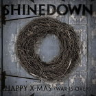 Shinedown - Happy X-Mas (War Is Over) (CDS)