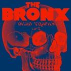 The Bronx - Dead Tracks Vol. 2
