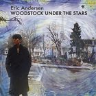 Eric Andersen - Woodstock Under The Stars CD1