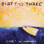 Dirty Three - Live! At Meredith