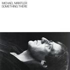Michael Mantler - Something There (Vinyl)