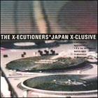 X-Ecutioners - Japan X-Clusive