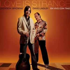 Love Is Strange (With David Lindley) CD1
