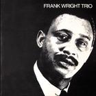 Frank Wright Trio (Vinyl)