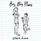 Chris Lane - Big, Big Plans (CDS)