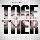 For King & Country - Together (CDS)