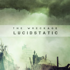 Lucidstatic - The Wreckage CD2