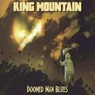 King Mountain - Doomed Man Blues