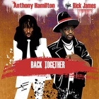Anthony Hamilton - Back Together (CDS)