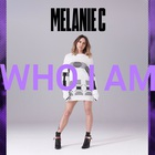 Melanie C - Who I Am (CDS)