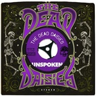The Dead Daisies - Unspoken (CDS)