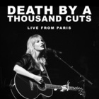 Death By A Thousand Cuts (Live From Paris) (CDS)