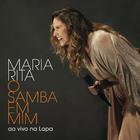 Maria Rita - O Samba Em Mim Ao Vivo Na Lapa