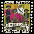 Jesse Dayton - Tall Texas Tales (15Th Anniversary Deluxe Edition)