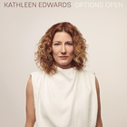 Kathleen Edwards - Options Open (CDS)