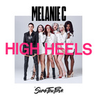 Melanie C - High Heels (CDS)