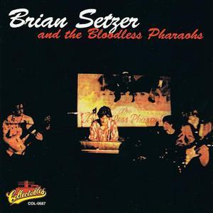 Brian Setzer & The Bloodless Pharaohs